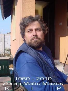 ¡¡¡Buen viaje mi gran amigo Zoran¡¡¡¡