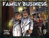 The Family Business Is Fun!!