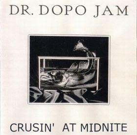 Dr. Dopo Jam - Crusin´ At Midnite