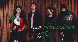 Mindless Self Indulgence Mexico