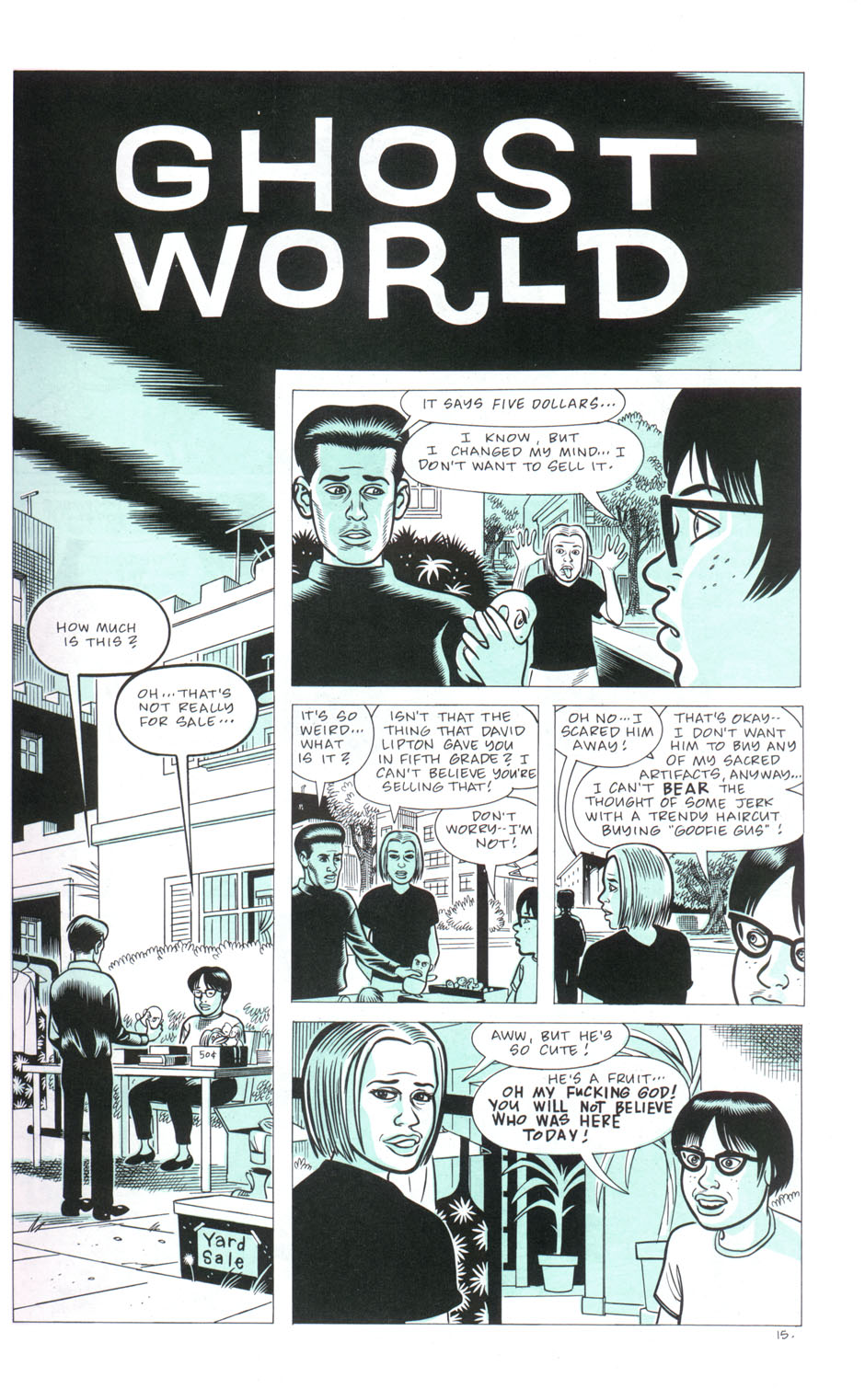essay on ghost world Introduction notes on the collection daniel clowes on    an aesthetic biography of daniel clowes an introduction to the daniel clowes reader25 section i: ghost world, girls, and adolescence.