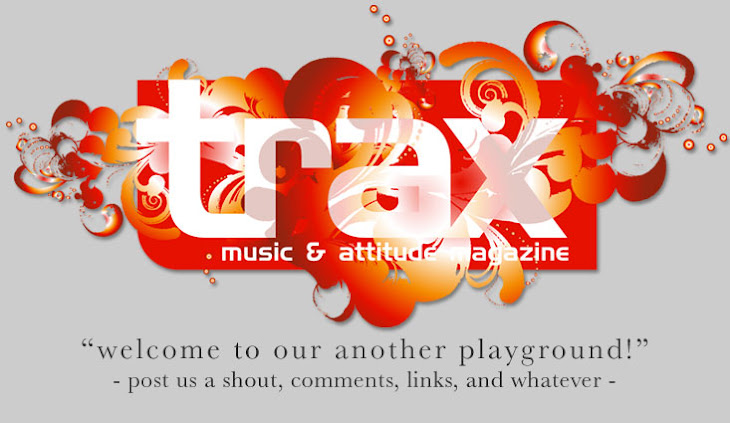 ::: trax magazine | music and attitude magazine :::