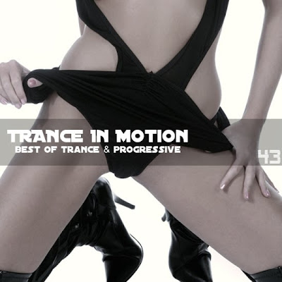 Trance In Motion Vol.43 (2010)