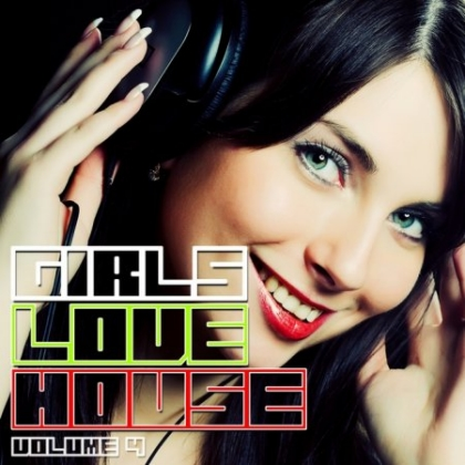 i love house music girls. House - Girls Love House Vol.4