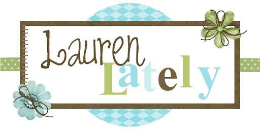 Lauren Lately