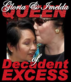 Gloria Arroyo & Imelda Marcos Queen of Decadent Excess