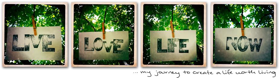 Live Love Life NOW™