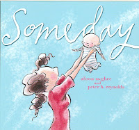 Children's Book Spotlight: Someday 1