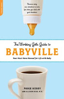 Working Mom Wednesday: The Working Gal's Guide to Babyville 1