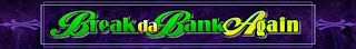 Play Break da Bank Again Slot Machine Now!