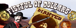 Play Fistful Of Dollars at Lucky Creek Casino