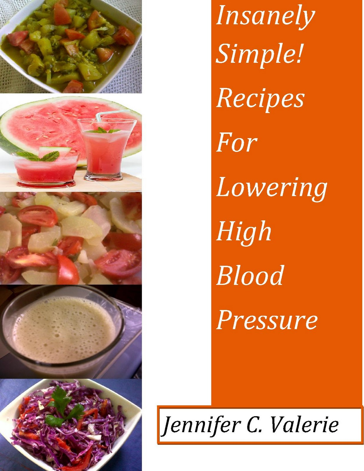 Insanely simple recipe books high blood pressure a combination of drinks salads and cooked recipes to help combat high blood pressure 120 recipes forumfinder Gallery
