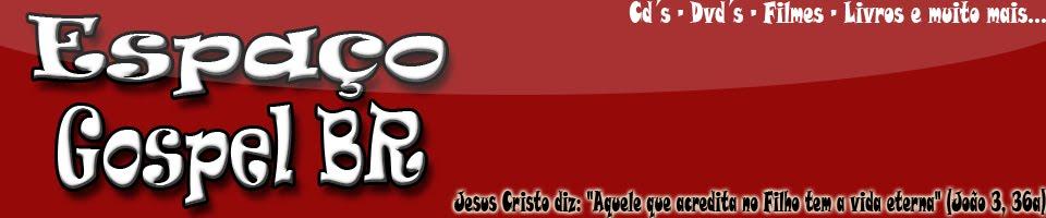 Espaço Gospel BR