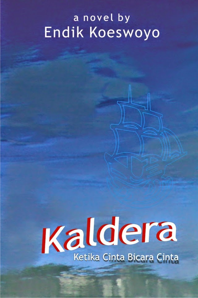KALDERA, sebuah novel