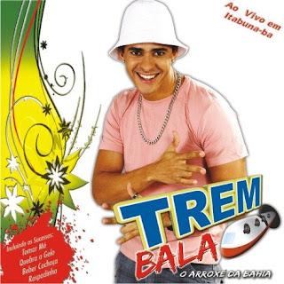Download CD Trem Bala   Ao Vivo em Itabuna