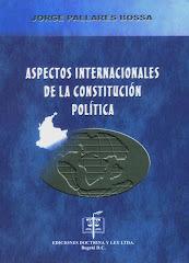 Aspectos Internacionales de la constitución política