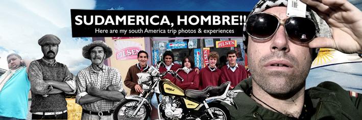 SudAmerica, Che!!