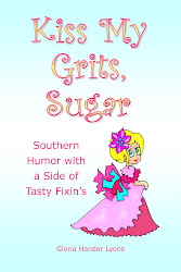 Kiss My Grits, Sugar: Southern Humor With a Side of Tasty Fixin's