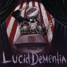 Lucid Dementia