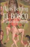 Portada del libro El Bosco, el jardín de las delicias, de Hans Belting. Imagen usada parael comentario del libro por la Academia de dibujo y pintura Artistas6 de Madrid.