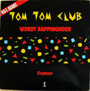 TOM TOM CLUB - WORDY RAPPINGHOOD [FAX N RETURN MIX]