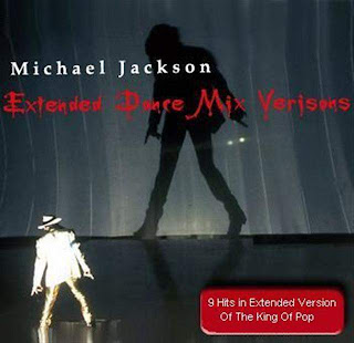 MICHAEL JACKSON - EXTENDED DANCE MIX VERSIONS