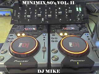 MINIMIX 80'S VOL 11 - BY DJ MIKE