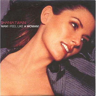Shania Twain - Man! I Feel Like A Woman! [Maxi]