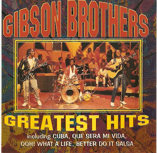 THE GIBSON BROTHERS - GREATEST HITS
