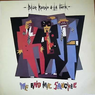 BLUE RONDO A LA TURK - ME AND MR SANCHEZ (EXTENDED)