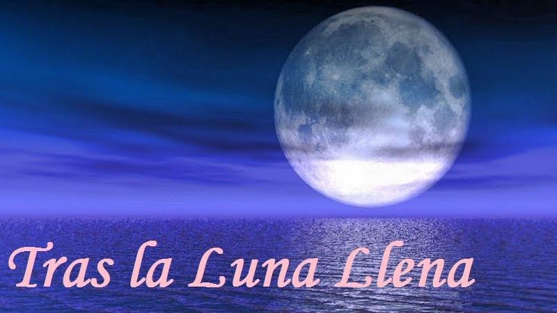 Tras la Luna Llena
