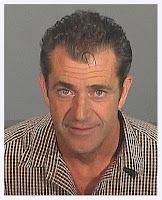 A Drunk Mel Gibson