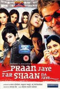 Pran Jaaye Par Shaan Na Jaaye (2003)