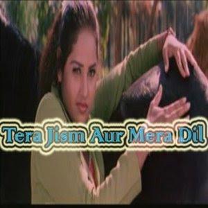 Tera Jism Aur Mera Dil 2007 Hindi Movie Watch Online Informations :