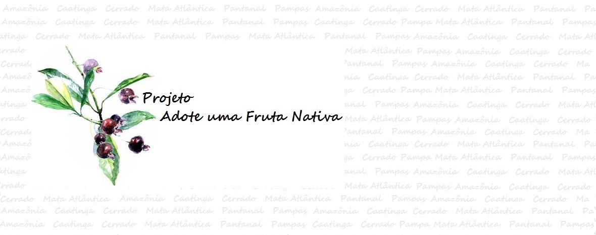 Projeto Adote uma Fruta Nativa