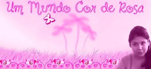 mundinho cor de rosa da Jeni