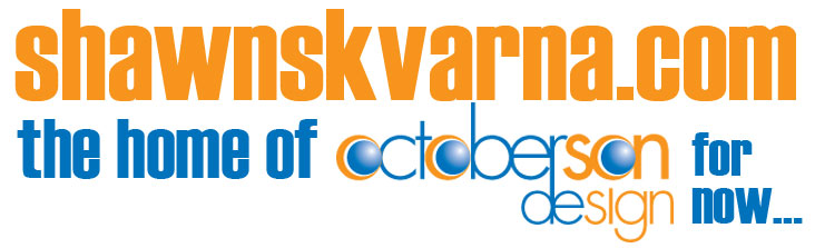 shawnskvarna.com the home of octoberson design