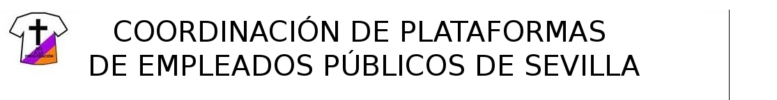 PEPA SEVILLA PLATAFORMAS DE EMPLEADOS PÚBLICOS DE SEVILLA