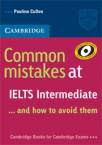 Common Mistakes at IELTS Intermediate . . . and how to avoid them