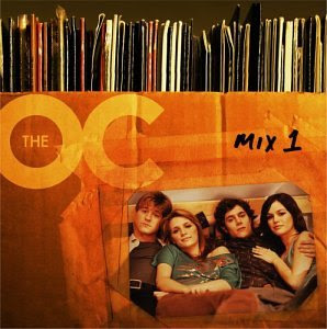 Soundtracks - The O.C. Mix 1