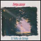 a+volta+do+amigo Grupo Som e Louvor   A Volta do Amigo (Voz e Pb)