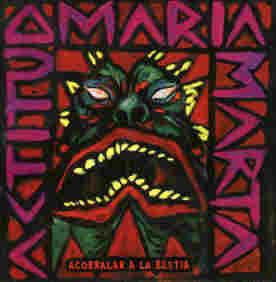 Actitud Maria Marta Acorralar a la Bestia