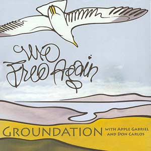 GROUNDATION We Free Again