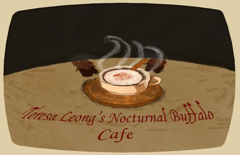 Teresa Leongs Nocturnal Buffalo Cafe