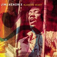 jimi bleeding - Jimi Hendrix - Bleeding Heart 45'lik
