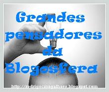 """Prémio """"Selo dos Grandes Pensadores da Blogosfera"""""""