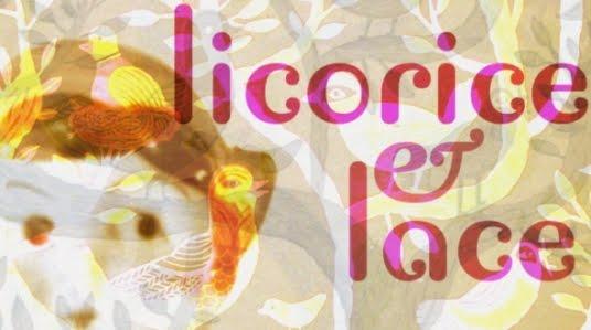 Licorice & Lace