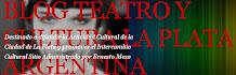 Blog Teatro y Cultura La Plata, Argentina