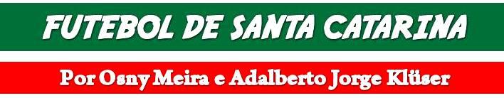 FUTEBOL DE SANTA CATARINA