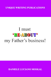 I MUST BE-ABOUT MY FATHER'S BUSINESS